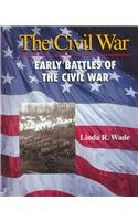 Early Battles of the Civil War (Civil War)
