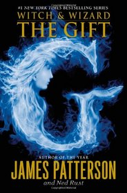 The Gift (Witch & Wizard, Bk 2)