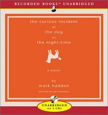 The Curious Incident of the Dog in the Night-time (Audio CD) (Unabridged)