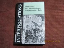 Geoffrey Chaucer's the General Prologue to the Canterbury Tales (Bloom's Modern Critical Interpretations)