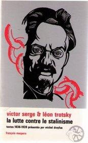 La Lutte contre le stalinisme: Correspondance inedite, articles (Bibliotheque socialiste) (French Edition)