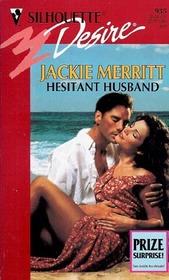Hesitant Husband (Silhouette Desire, No 935)