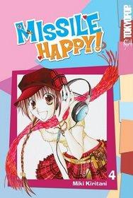 Missile Happy! Volume 4 (v. 4)