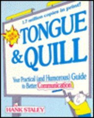 The New Tongue  Quill: Your Practical and Humorous Guide to Better Communication