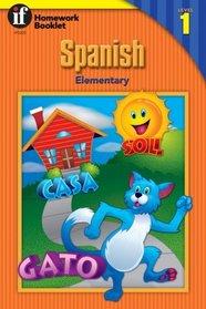 Elementary Spanish Level 1: Homework Booklet (Spanish)