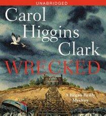 Wrecked (Regan Reilly, Bk 13) (Audio CD) (Unabridged)