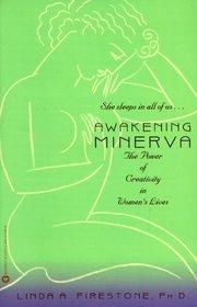Awakening Minerva: The Power of Creativity in Women's Lives