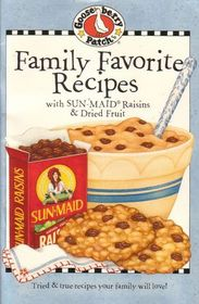Family Favorite Recipes With Sun-Maid Raisins & Dried Fruit