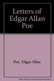 Letters of Edgar Allan Poe