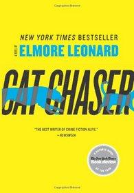 Cat Chaser: A Novel