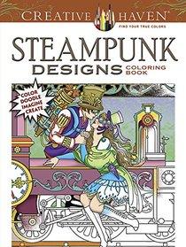 COSTCO Creative Haven STEAMPUNK DESIGNS Coloring Book: Color Doodle Imagine Create (Creative Haven Coloring Books)