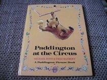 Paddington at the Circus (Paddington picture books)