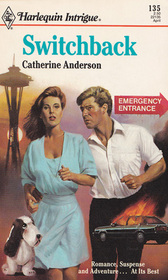 Switchback (Harlequin Intrigue, No 135)