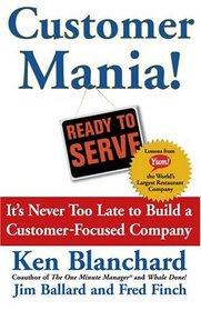Customer Mania! Ready to Serve