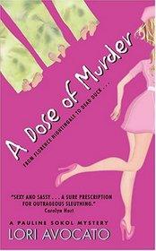 A Dose of Murder (Pauline Sokol, Bk 1)