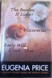 : The Burden Is Light! /Discoveries / Early Will I Seek Thee
