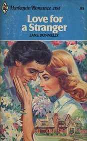 Love for a Stranger (Harlequin Romance, No 2195)