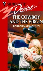 The Cowboy and the Virgin (Silhouette Desire, No 1215)