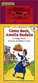 Come Back, Amelia Bedelia Book and Tape (I Can Read Book 2)