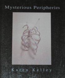 Mysterious Peripheries