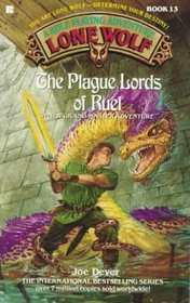 The Plague Lords of Ruel (Lone Wolf, No 13)