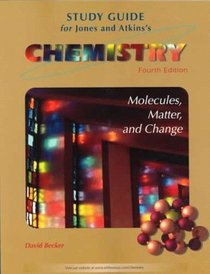 Study Guide for Chemistry: Molecules Matter and Change, Fourth Edition