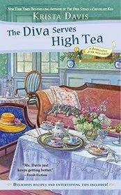 The Diva Serves High Tea (Domestic Diva, Bk 10)