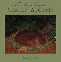 Garden Accents (For Your Garden)