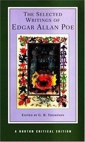 The Selected Writings of Edgar Allan Poe (Norton Critical Editions)