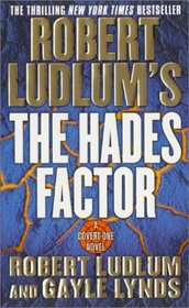 The Hades Factor (Covert-One, Bk 1)