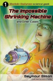 The Impossible Shrinking Machine