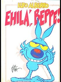 Lupo Alberto Ehila Beppe (Italian Edition)