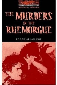 The Murders in the Rue Morgue: 700 Headwords (Oxford Bookworms Library)