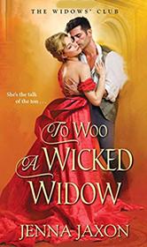 To Woo a Wicked Widow (Widow's Club, Bk 1)