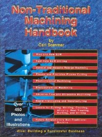 Non-Traditional Machining Handbook
