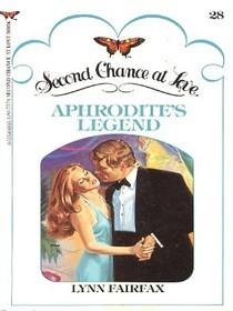 Aphrodite's Legend (Second Chance at Love, No 28)