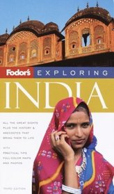 Fodor's Exploring India, 3rd Edition (Fodor's Exploring Guides)