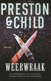 Weerwraak (Cold Vengeance) (Pendergast, Bk 11) (Dutch Edition)
