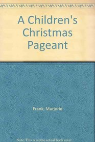 The Children's Christmas Pageant