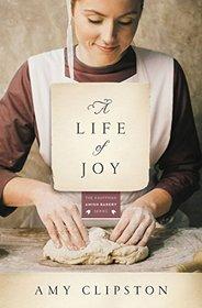 A Life of Joy (Kauffman Amish Bakery, Bk 4)