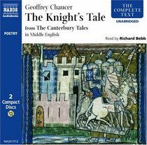The Knight's Tale: In Middle English (The Complete Classics)