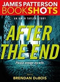 After the End: An Owen Taylor Story (BookShots)