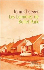 Les Lumi�res de Bullet Park