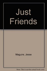 Just Friends : (#2) (Just Friends)