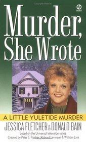 A Little Yuletide Murder (Murder, She Wrote, Bk 11)