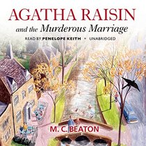Agatha Raisin and the Murderous Marriage (Agatha Raisin Mysteries, Book 5) (Agatha Raisin Mysteries (Audio))