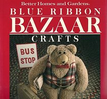 Better Homes and Gardens Blue Ribbon Bazaar Crafts