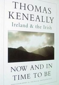 Now And In Time To Be: Ireland & the Irish