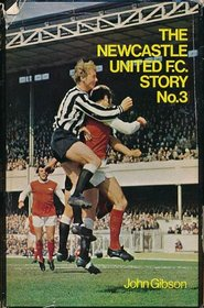 Newcastle United Football Club Story