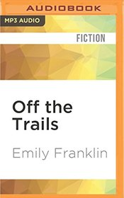 Off the Trails (Chalet Girls)